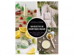Acheter Livre - 100 recettes de cosmétiques maison - Aroma-Zone - 14,95€ en ligne sur La Petite Epicerie - Loisirs créatifs