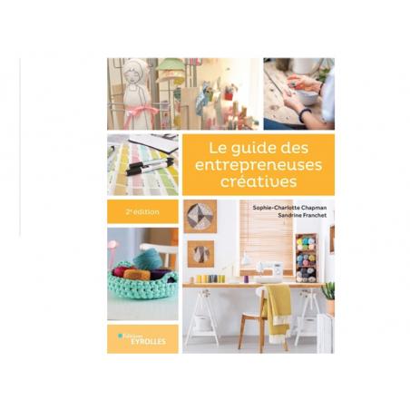 Acheter Livre - Le guide des entrepreneuses créatives (2e édition) - 22,00€ en ligne sur La Petite Epicerie - Loisirs créatifs