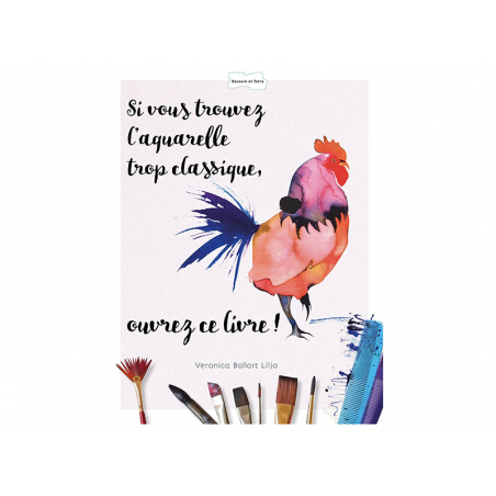 Acheter Livre - Si vous trouvez l'aquarelle trop classique, ouvrez ce livre ! - 12,90€ en ligne sur La Petite Epicerie - Loi...