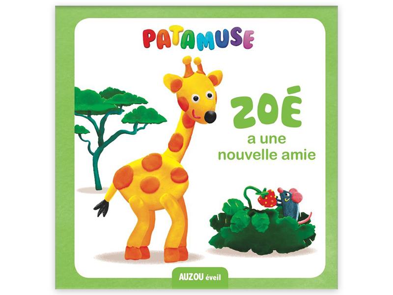 Acheter Livre Patamuse - Zoé a une nouvelle amie - 4,95€ en ligne sur La Petite Epicerie - 100% Loisirs créatifs