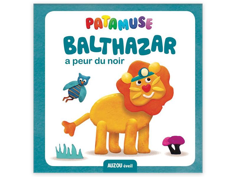 Acheter Livre Patamuse - Balthazar a peur du noir - 4,95€ en ligne sur La Petite Epicerie - 100% Loisirs créatifs