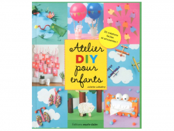 Acheter Livre Ateliers DIY pour enfants - 17,90€ en ligne sur La Petite Epicerie - Loisirs créatifs