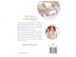 Acheter Livre Mes bijoux en brickstitch - 30 modèles avec la technique du tissage de perles à l'aiguille - 17,90€ en ligne s...