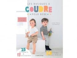 Acheter Livre Les basiques à coudre pour bébé - Ayako Torisu (LaLaDress) - 17,90€ en ligne sur La Petite Epicerie - Loisirs ...