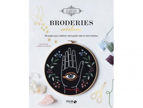 Acheter Livre Broderies créatives - 30 projets pour sublimer votre garde-robe et votre intérieur - 17,90€ en ligne sur La Pe...