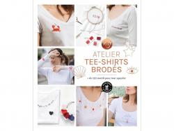 Acheter Livre Mon atelier tee-shirts brodés - Seize Paris - 10,90€ en ligne sur La Petite Epicerie - Loisirs créatifs