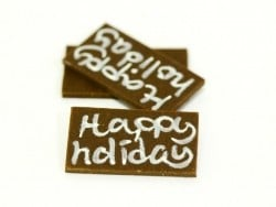 "1 ""Happy Holiday"" chocolate decoration"