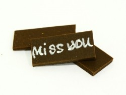 "1 ""Miss you"" chocolate decoration"