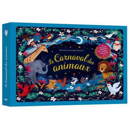 Acheter Livre Le carnaval des animaux - E. Fondacci, A. Enright et M. Hasson - 24,95€ en ligne sur La Petite Epicerie - Lois...