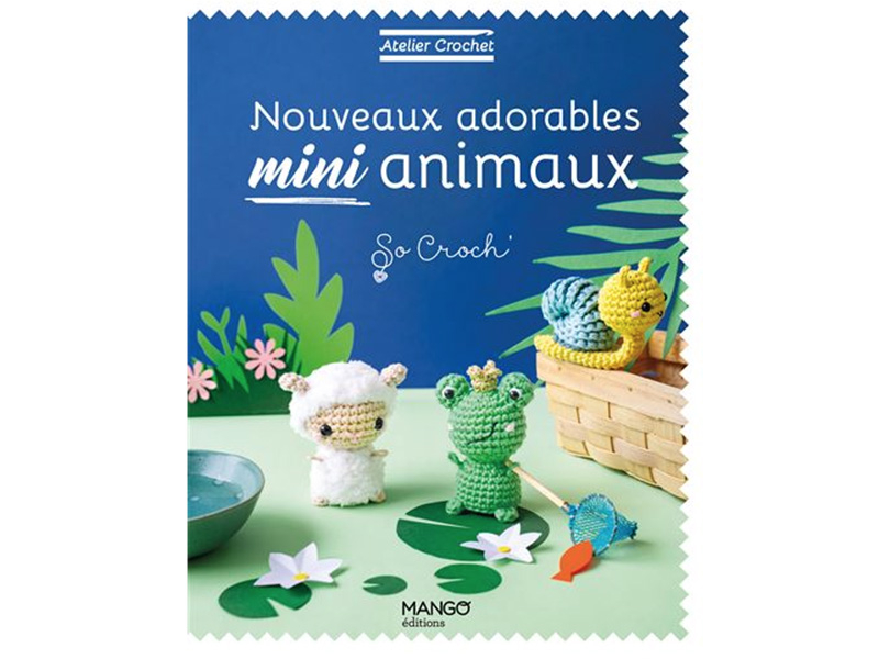 Acheter Livre - Nouveaux adorables mini animaux - 10,50€ en ligne sur La Petite Epicerie - Loisirs créatifs